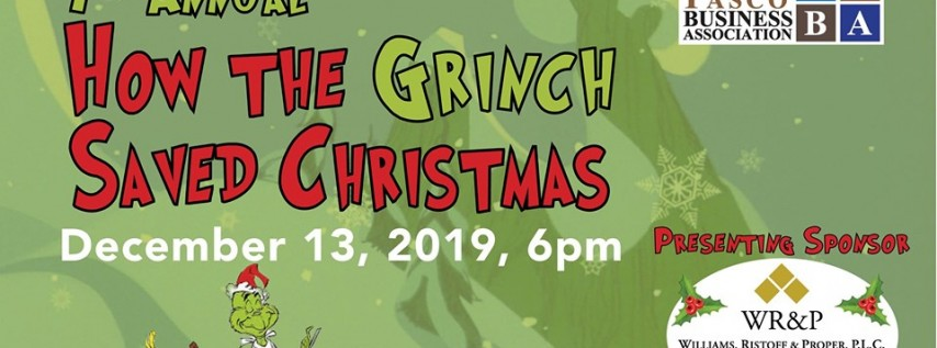 Annual How the Grinch Saved Christmas 2019