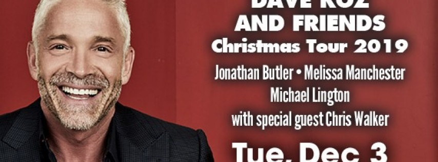 Dave Koz and Friends Christmas Tour