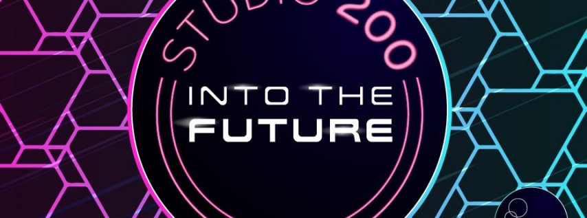 Studio 200: Into the Future