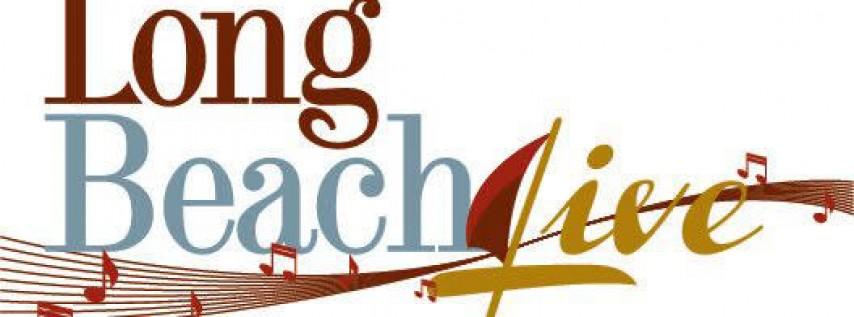 LONG BEACH LIVE- CONCERT SERIES