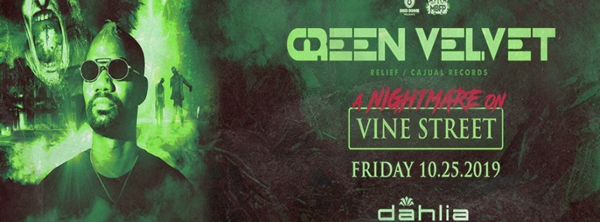 Green Velvet / Dahlia Nightclub / October 25th