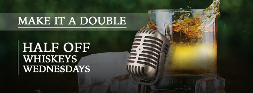 Make it a Double - Whiskey Wednesdays