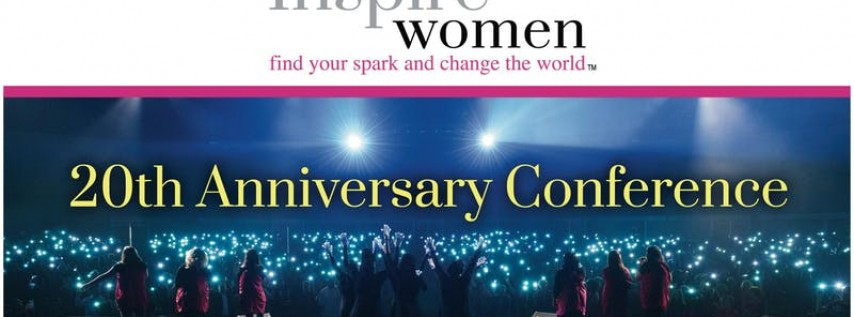 20th Annual Inspire Women Conference - 'CRAZY, BOLD FOR JESUS!'