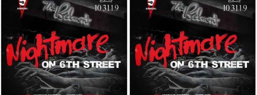 5th Annual Nightmare on 6th Street & $500 Costume Contest