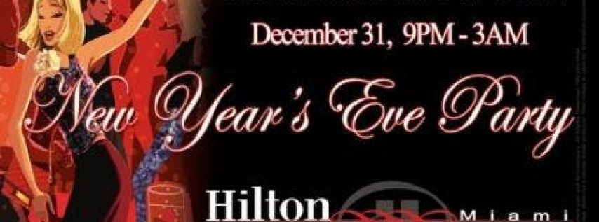 New Year's Eve Party 2020 - Hilton Miami