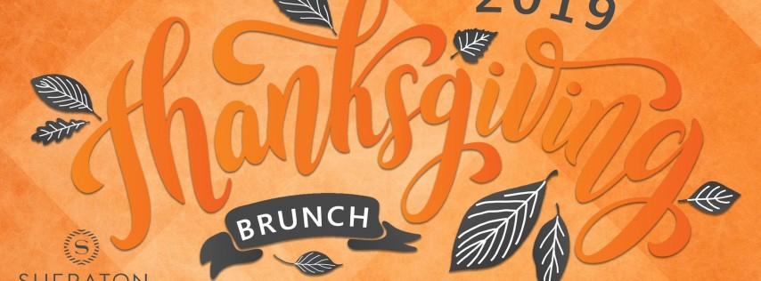 Thanksgiving Day BRUNCH at Sheraton PCB