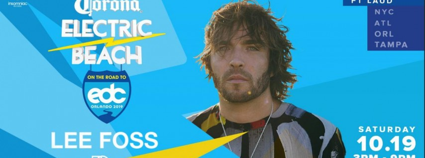 Corona Electric Beach Road to EDC O w/ Lee Foss + Black Caviar