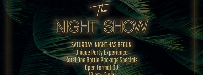 The Night Show • Saturdays At The Wilder