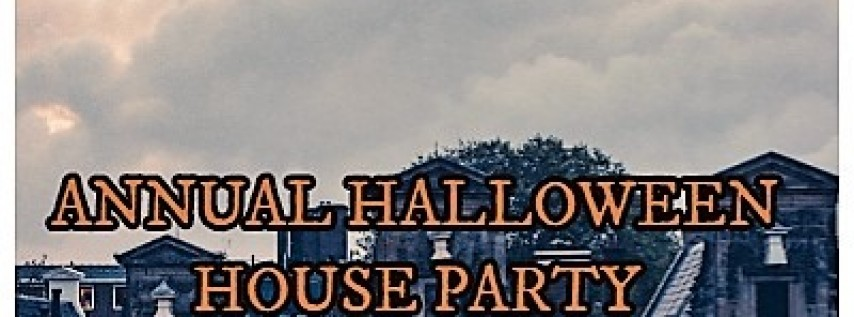 Annual Halloween House Party