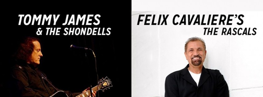 Tommy James & The Shondells & Felix Cavaliere's The Rascals