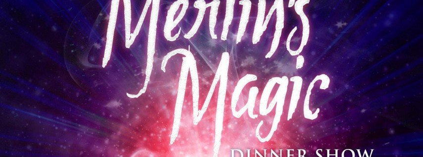 Merlin's Magic Dinner Show