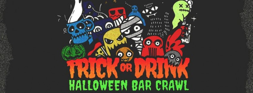 Trick or Drink: Houston Halloween Bar Crawl (2 Days) Barcrawlerz 21+