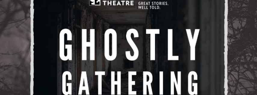 Ghostly Gathering at Everyman!