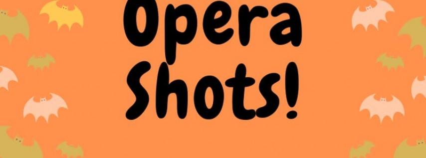 OPERA SHOTS