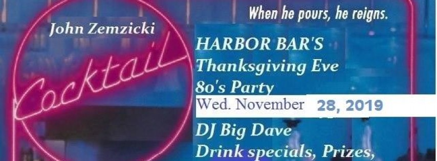 Annual Thanksgiving Eve 80's Party