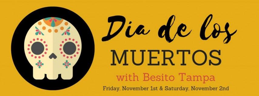 Dia de los Muertos with Besito, Tampa