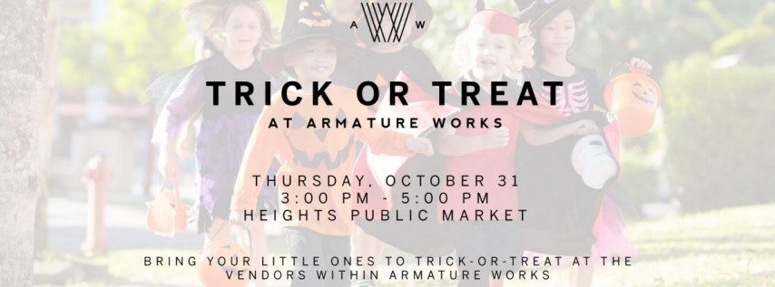 Trick-or-Treat at Armature Works