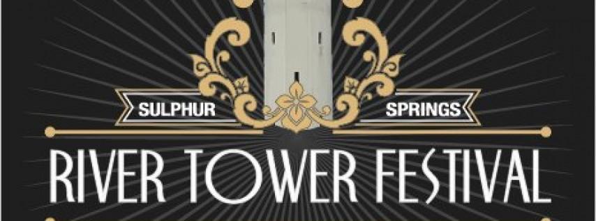 River Tower Festival
