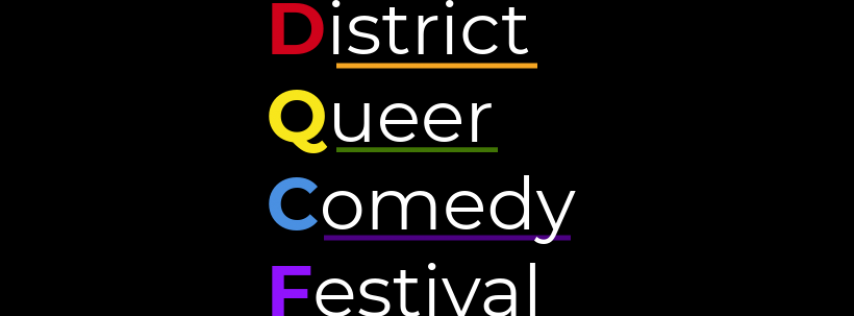 District Queer Comedy Festival: 11/15/19 7:00 PM Show