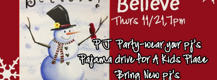 Believe PJ Party for A Kid's Place