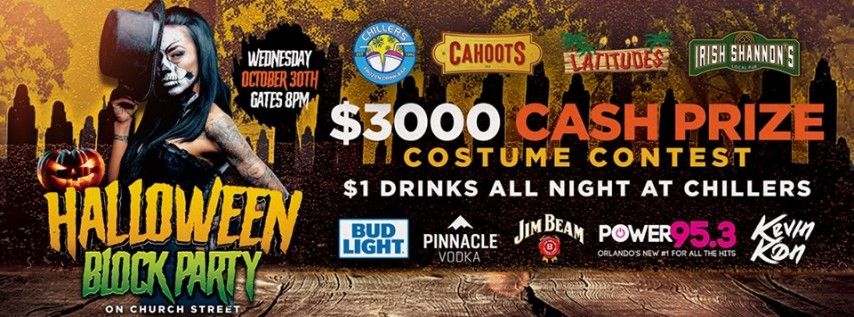 Church Street Halloween Block Party   $3,000 Cash Prize   $1 Drinks