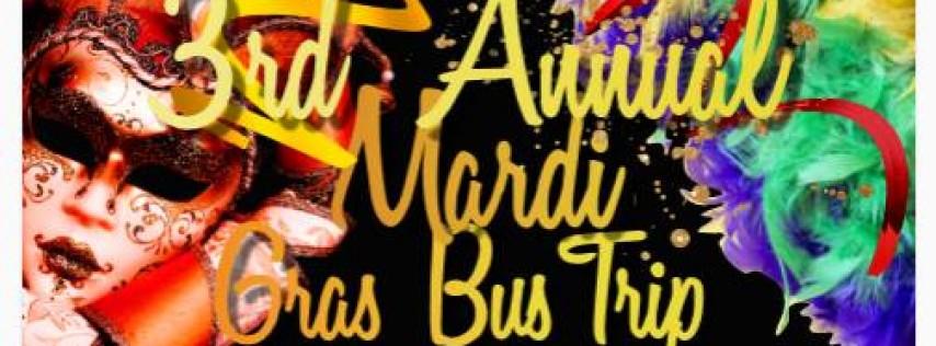 3rd Annual Mardi Gras Bus Trip 2020
