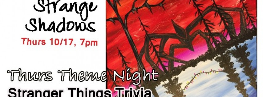 Trivia Night-Strange Shadows