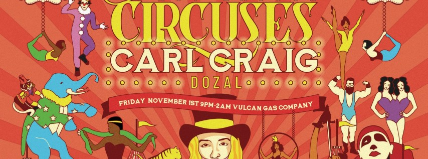 Too Many Freaks, Not Enough Circuses w/ Carl Craig