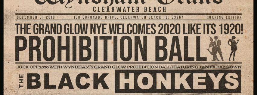 Grand Glow's NYE Prohibition Ball