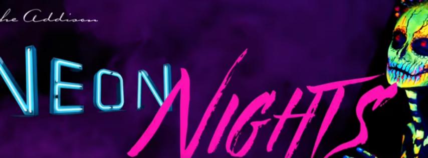 Halloween at the Addison - 'Neon Nights'