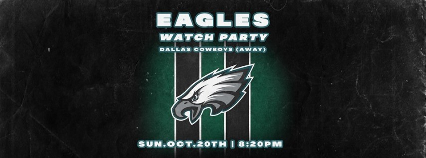 Eagles vs. Dallas Cowboys Tailgate + Watch Party at South Bowl