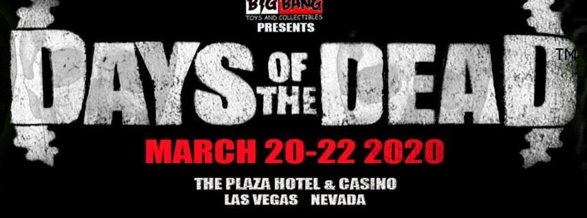 Days Of The Dead - Las Vegas 2020