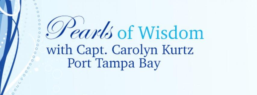 Pearls of Wisdom—Port Tampa Bay Tour