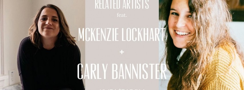 RELATED ARTISTS feat. McKenzie Lockhart and Carly Bannister