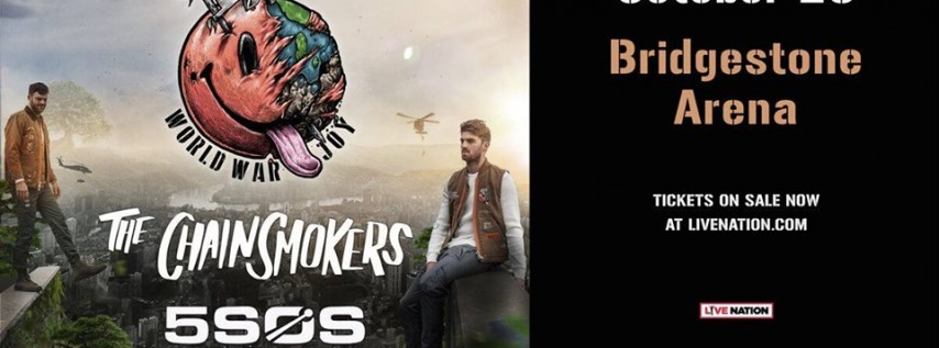 The Chainsmokers/5 Seconds of Summer/Lennon Stella: World War Joy Tour