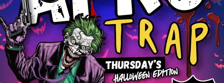 AFRO TRaP THIRSDAYS (HALLOWEEN EDITION)