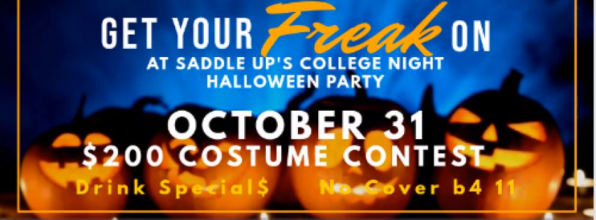 Saddle Up's 'Get Your Freak On' College Halloween Party