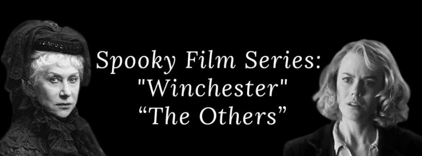 Spooky Film Series: 'Winchester' and 'The Others'