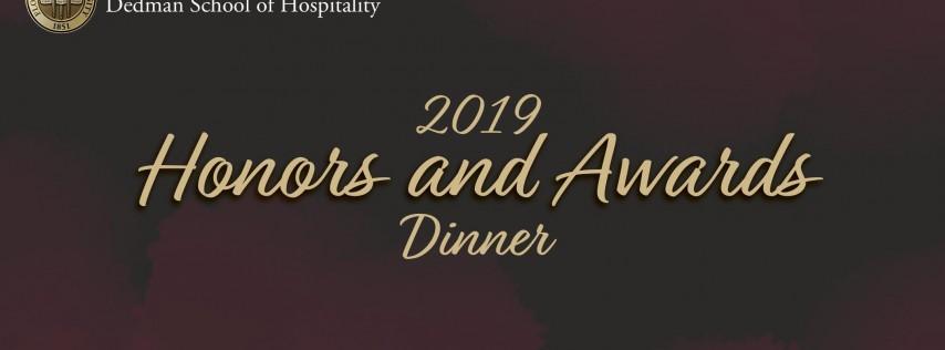Dedman 2019 Honors & Awards Dinner