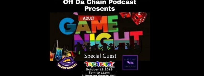 Off Da Chain Podcast Presents Adult Game Night
