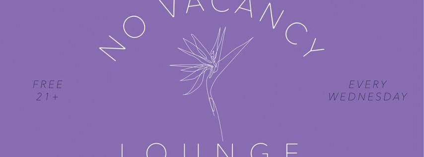 No Vacancy Lounge: Lady Lavender