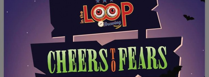 Cheers to Fears! - Halloween Party!