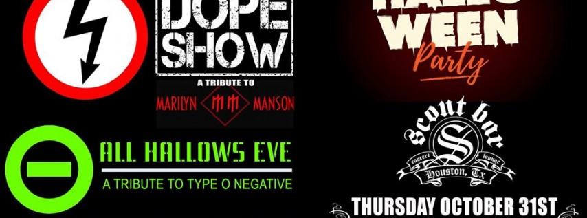 Halloween Party w/ The Dope Show & All Hallows Eve
