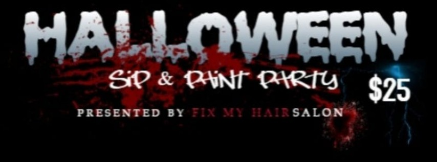 Fix my hair salon Halloween Sip & Paint Party