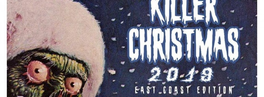 Killer Christmas 2019 w/ Rattlesnake Militia, Kalus, The DooD