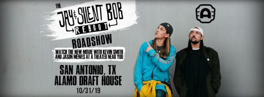 Jay and Silent Bob Reboot Roadshow - San Antonio, TX
