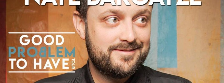 Nate Bargatze: Good Problem to Have Tour