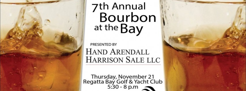 7th Annual Bourbon at the Bay