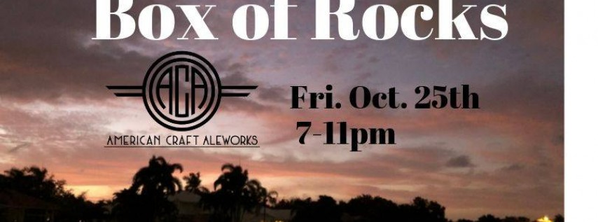 Box of Rocks back at American Craft Kitchen - Coral Springs