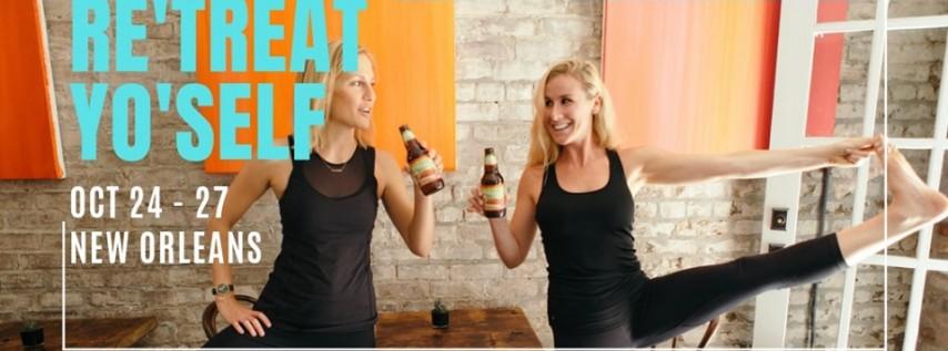 Re'Treat Yo'Self NOLA: A Weekend of Yoga